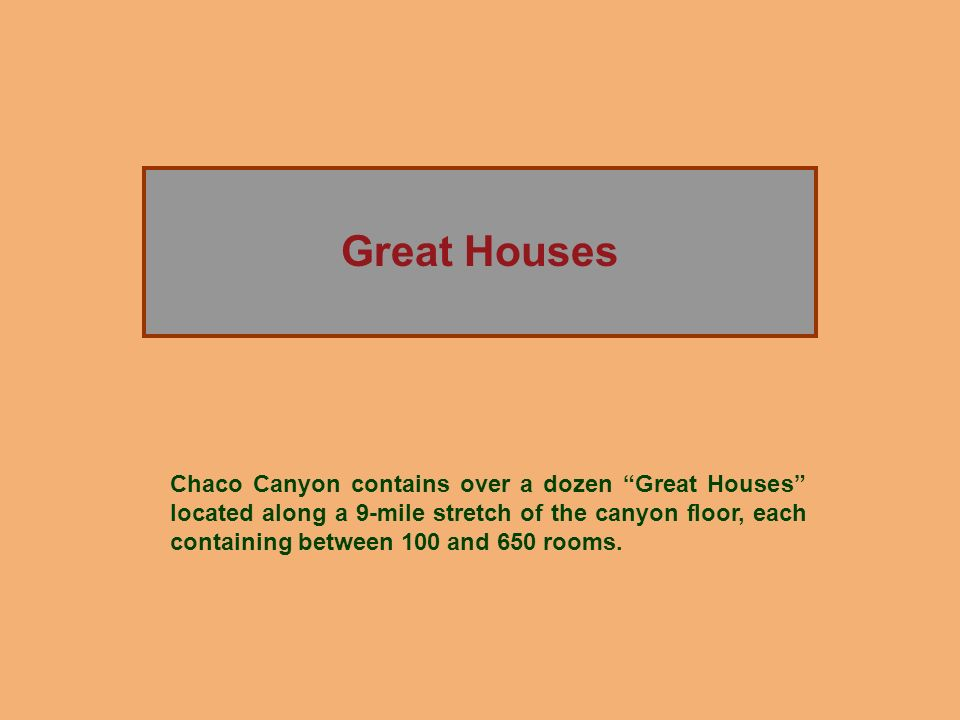 Great Houses The Rise of Chaco Canyon