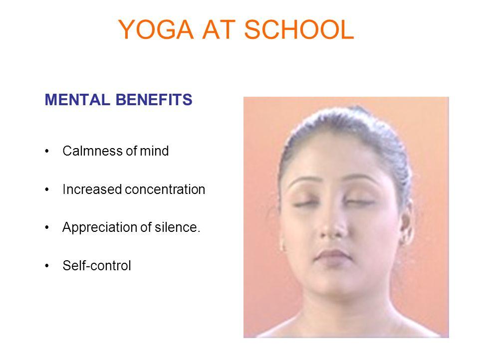 YOGA AT SCHOOL MENTAL BENEFITS Calmness of mind