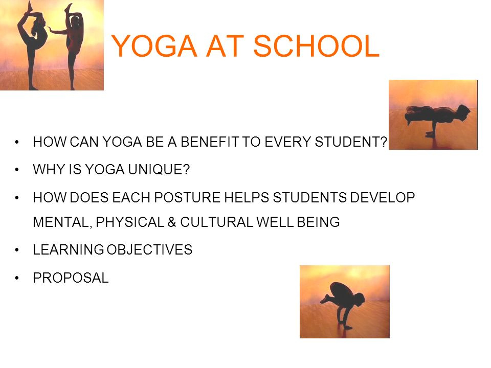 YOGA AT SCHOOL HOW CAN YOGA BE A BENEFIT TO EVERY STUDENT