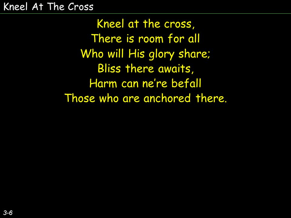 Who will His glory share; Bliss there awaits, Harm can ne're befall