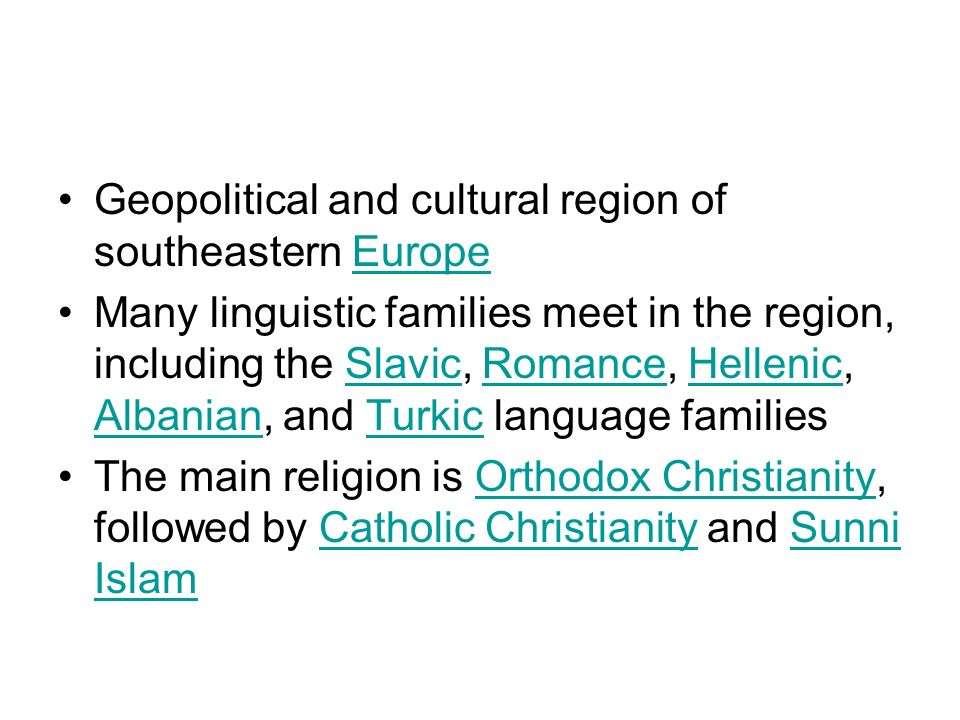 Geopolitical and cultural region of southeastern Europe