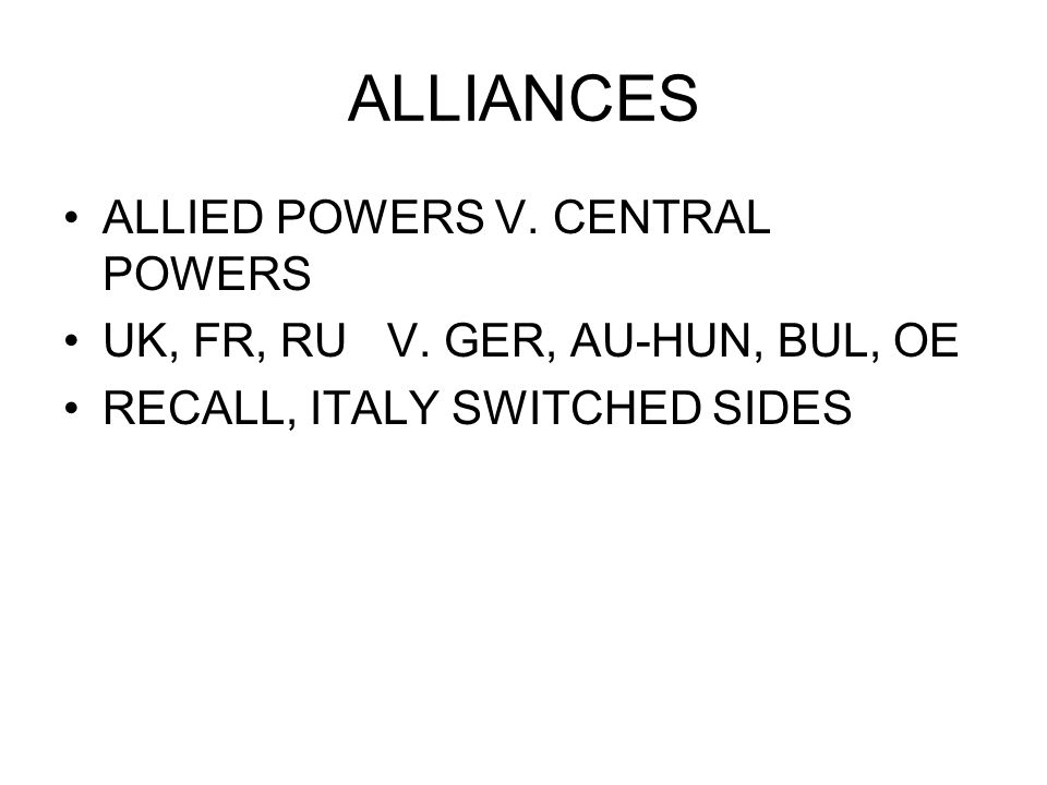 ALLIANCES ALLIED POWERS V. CENTRAL POWERS