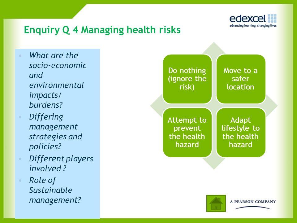 Enquiry Q 4 Managing health risks