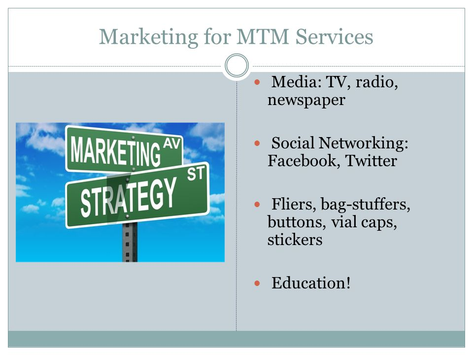 Marketing for MTM Services