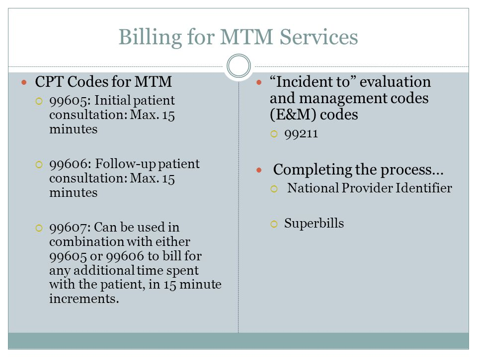 Billing for MTM Services