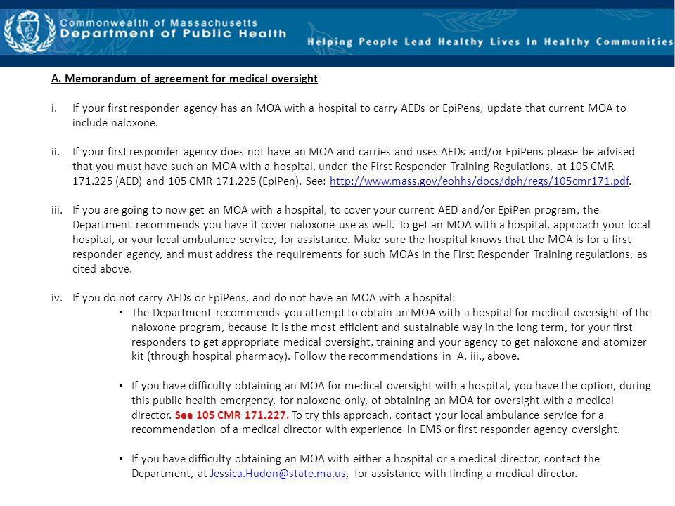A. Memorandum of agreement for medical oversight