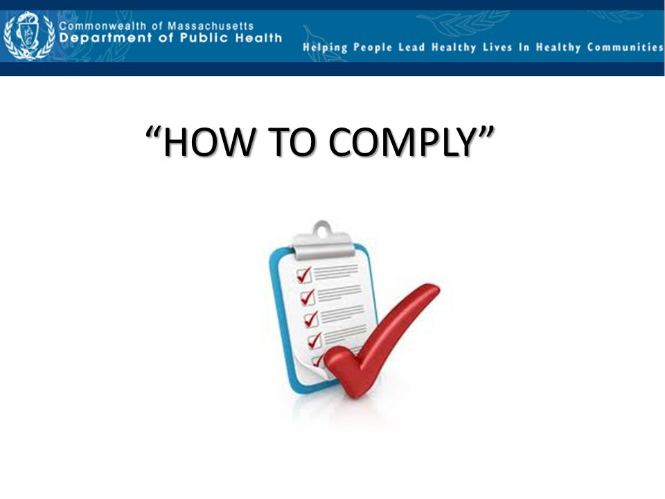 HOW TO COMPLY