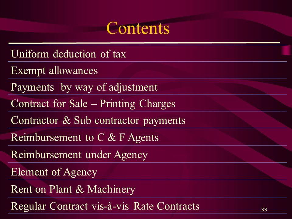 Contents Uniform deduction of tax Exempt allowances