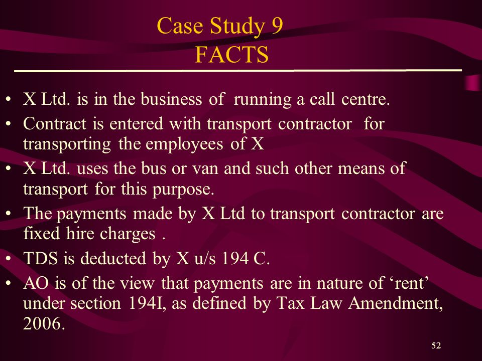 Case Study 9 FACTS X Ltd. is in the business of running a call centre.