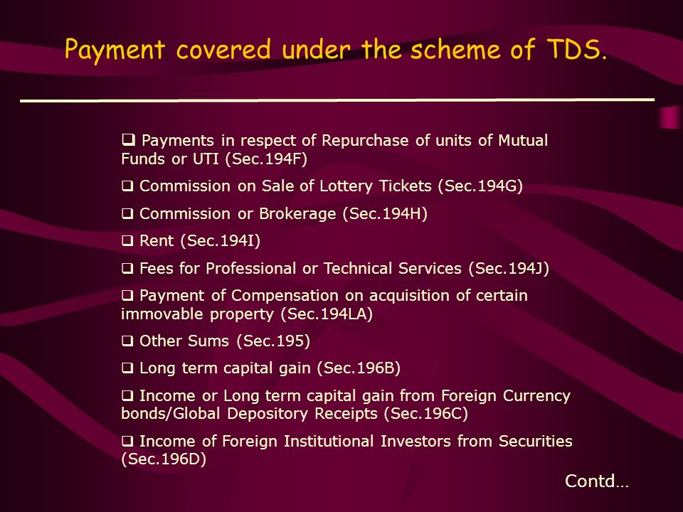 Payment covered under the scheme of TDS.