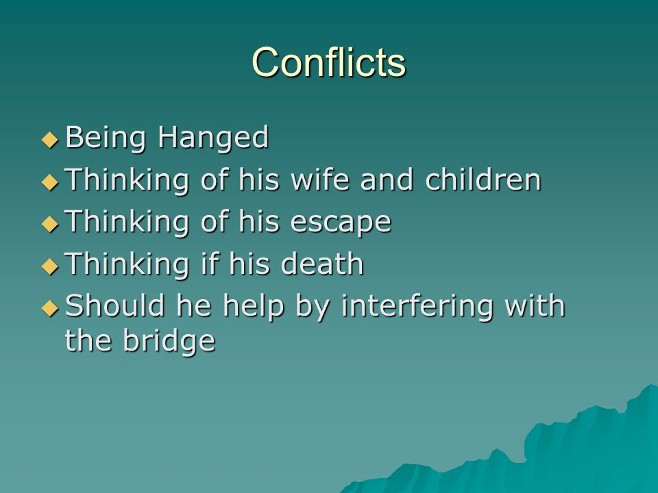 Conflicts Being Hanged Thinking of his wife and children