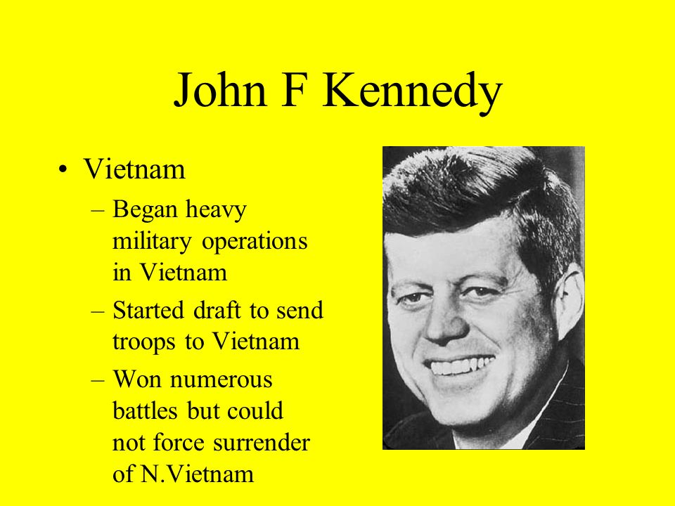 John F Kennedy Vietnam Began heavy military operations in Vietnam