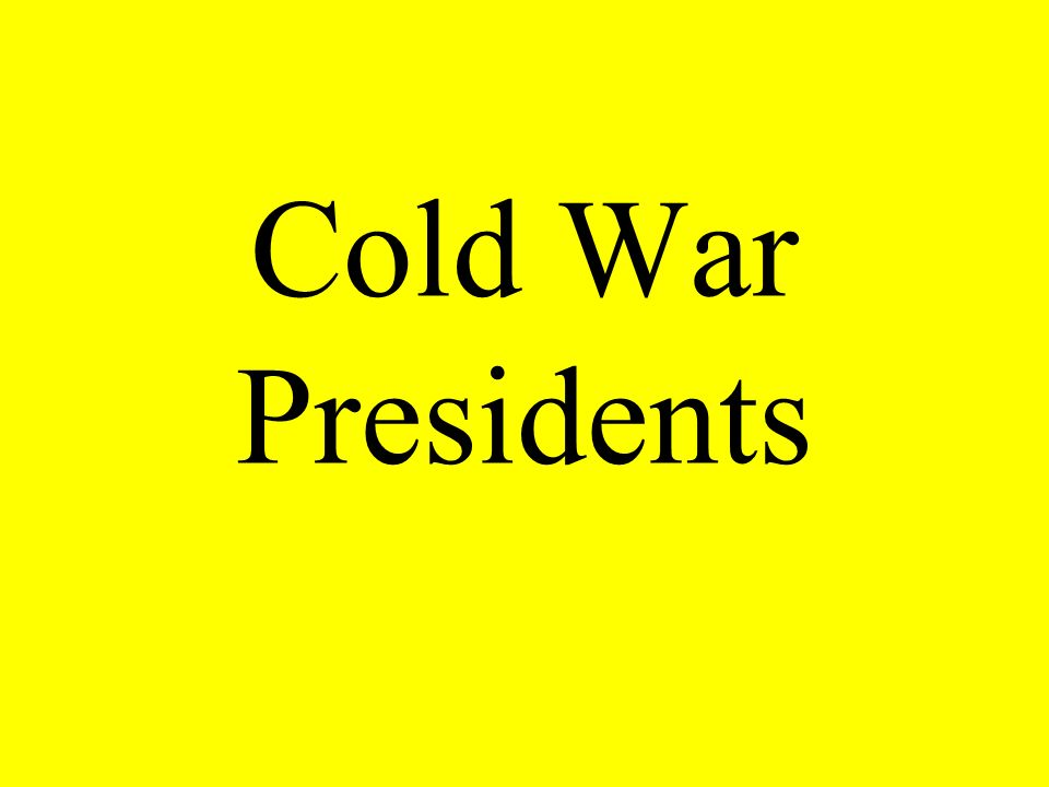 Cold War Presidents