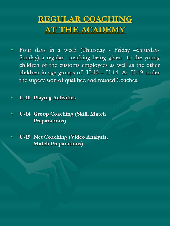 REGULAR COACHING AT THE ACADEMY