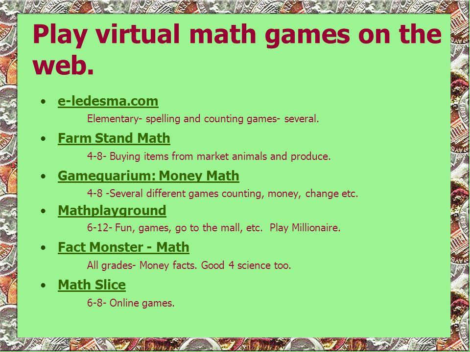 Play virtual math games on the web.