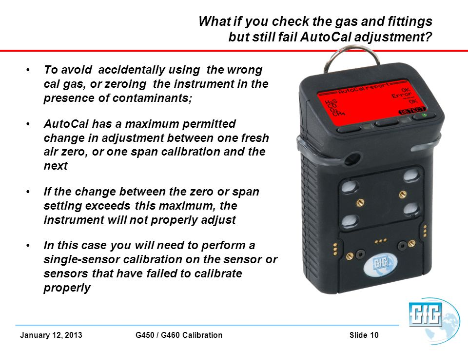 What if you check the gas and fittings but still fail AutoCal adjustment