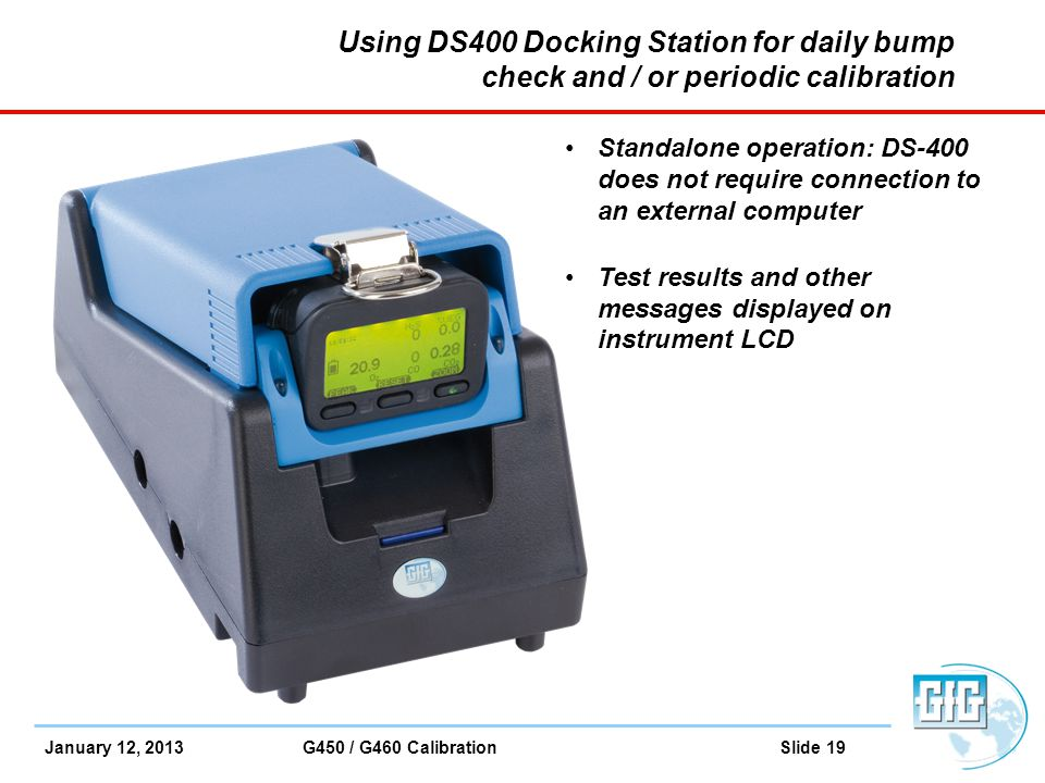 Using DS400 Docking Station for daily bump check and / or periodic calibration