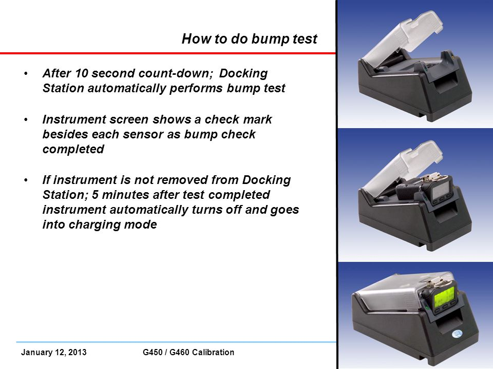How to do bump test After 10 second count-down; Docking Station automatically performs bump test.