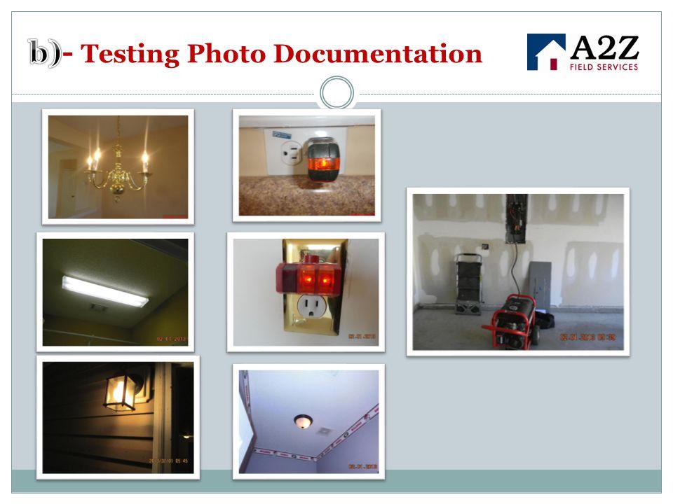 b)- Testing Photo Documentation