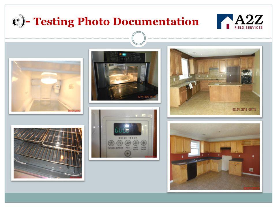 c)- Testing Photo Documentation