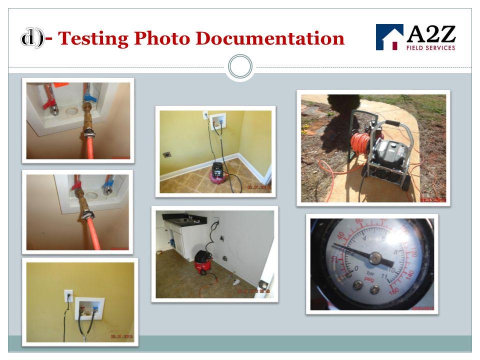 d)- Testing Photo Documentation