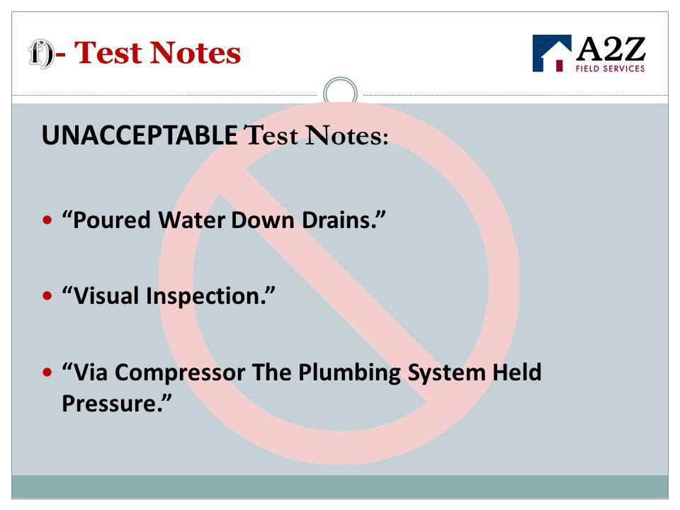 UNACCEPTABLE Test Notes: