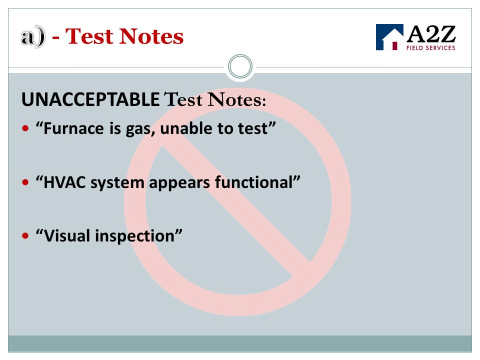 a) - Test Notes UNACCEPTABLE Test Notes: