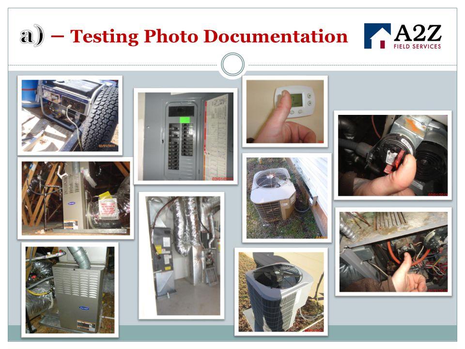 a) – Testing Photo Documentation