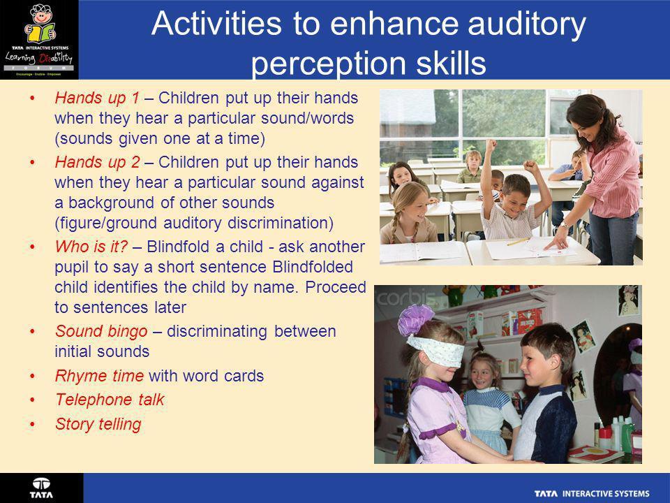 Activities to enhance auditory perception skills
