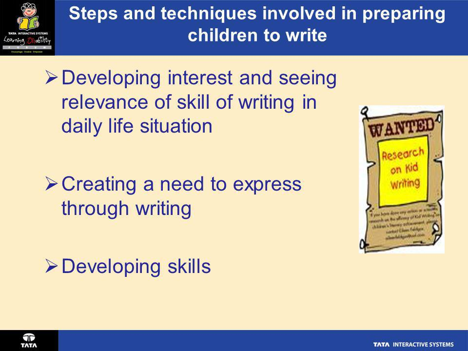 Steps and techniques involved in preparing children to write