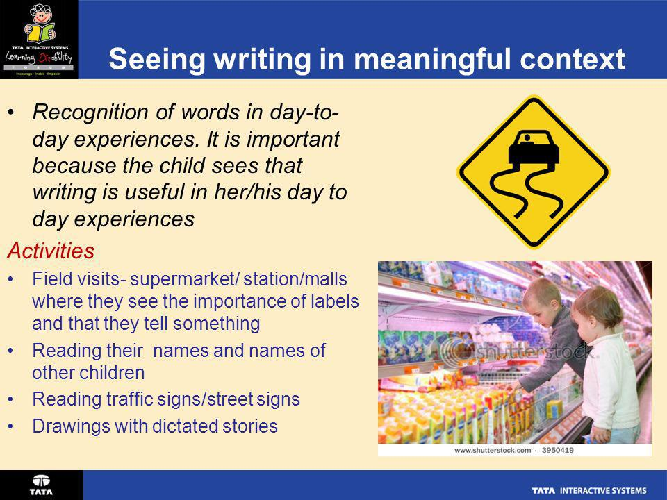 Seeing writing in meaningful context