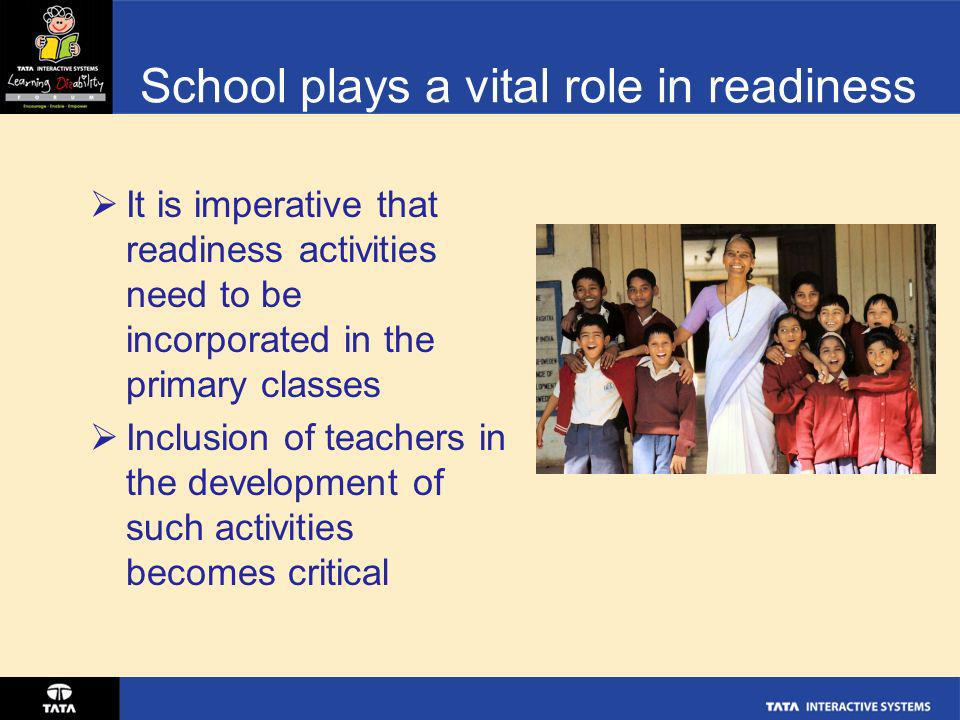 School plays a vital role in readiness
