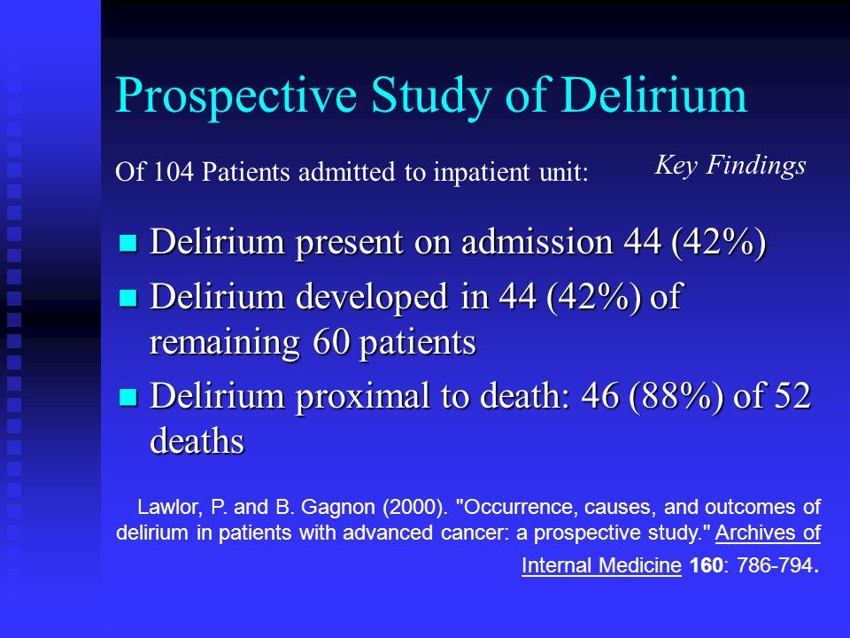 Prospective Study of Delirium