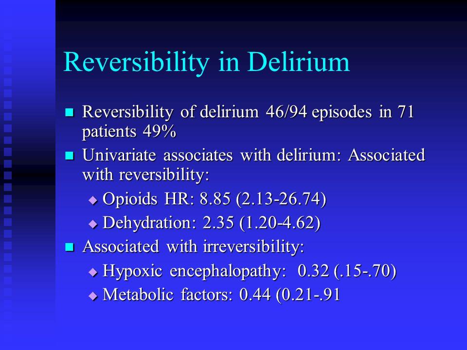 Reversibility in Delirium