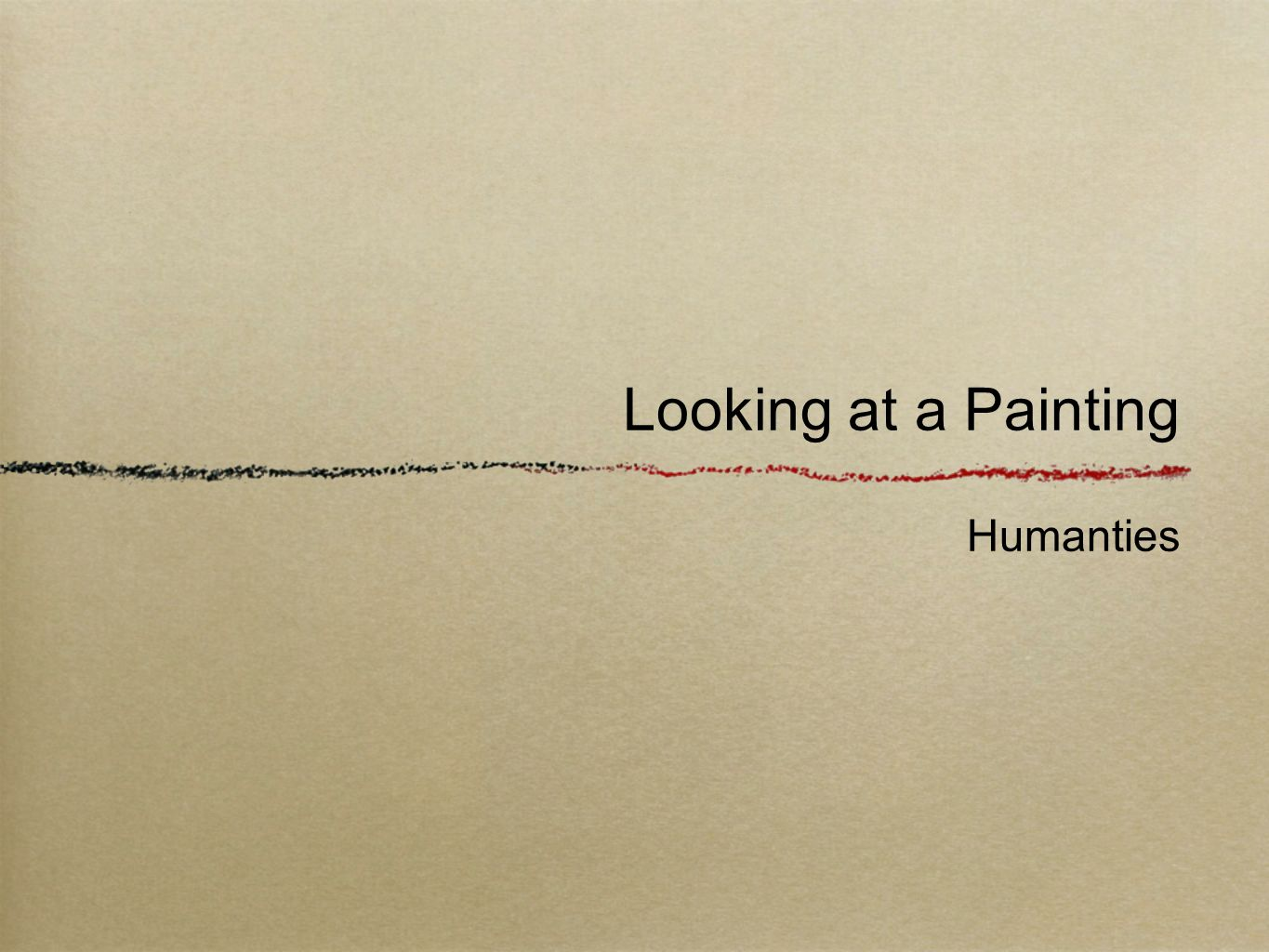 Looking at a Painting Humanties