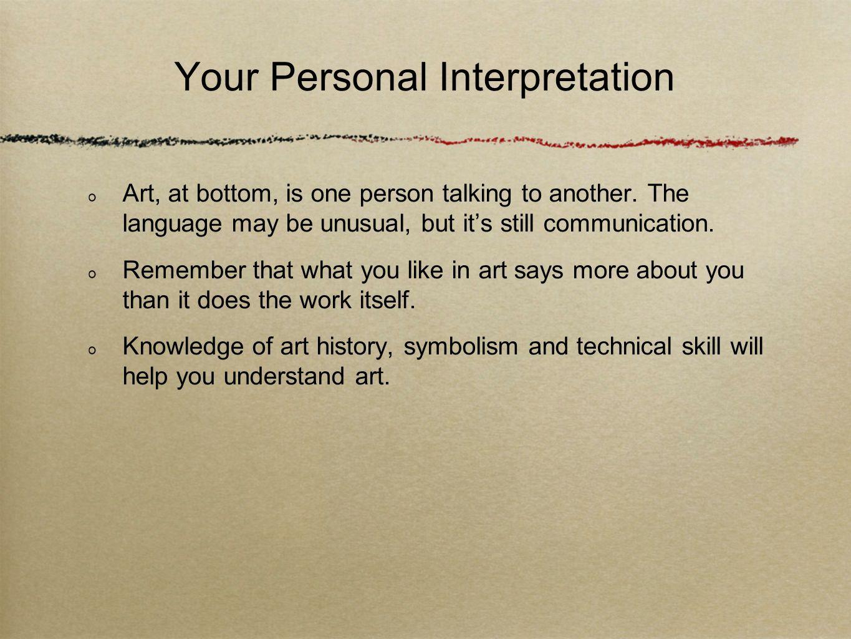 Your Personal Interpretation