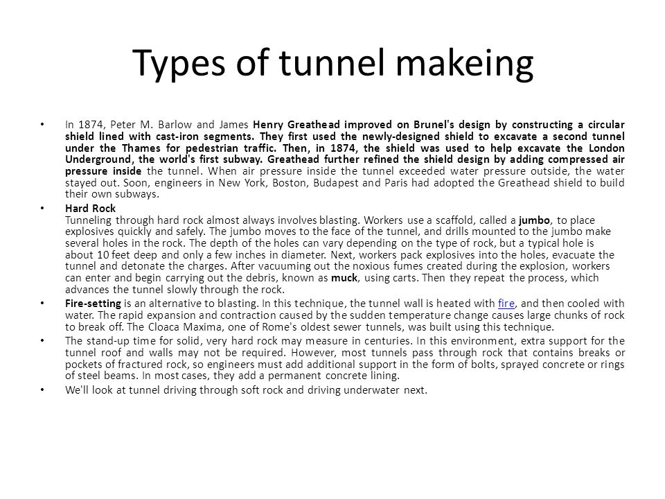 Types of tunnel makeing