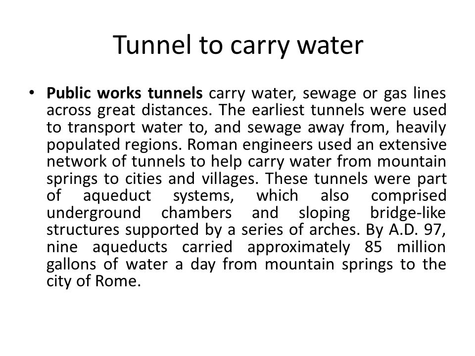 Tunnel to carry water