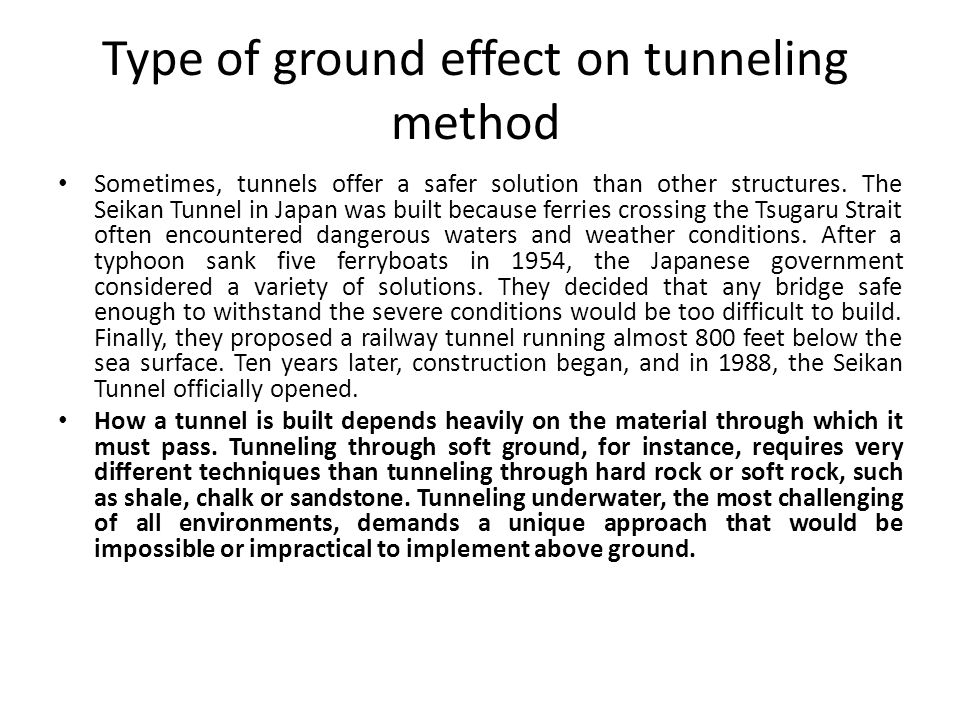 Type of ground effect on tunneling method