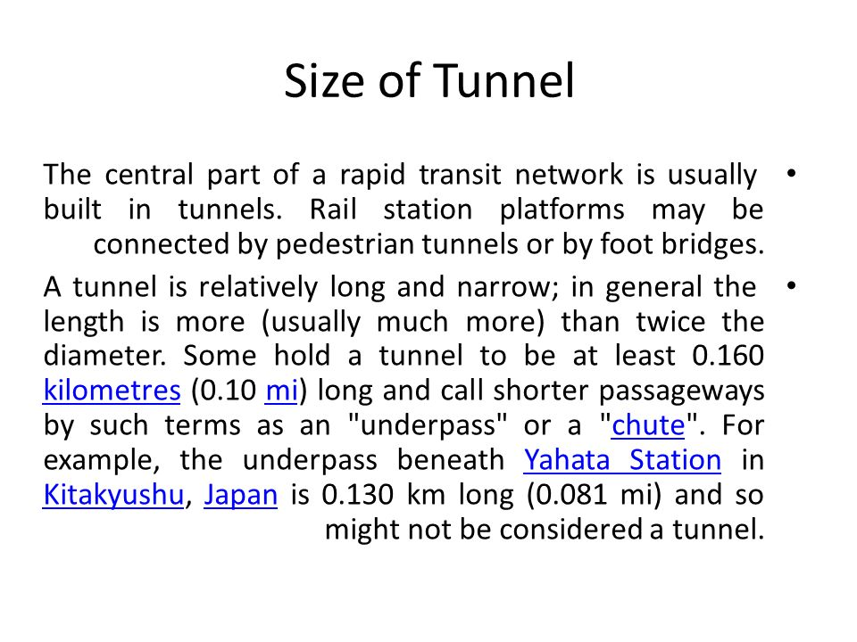 Size of Tunnel