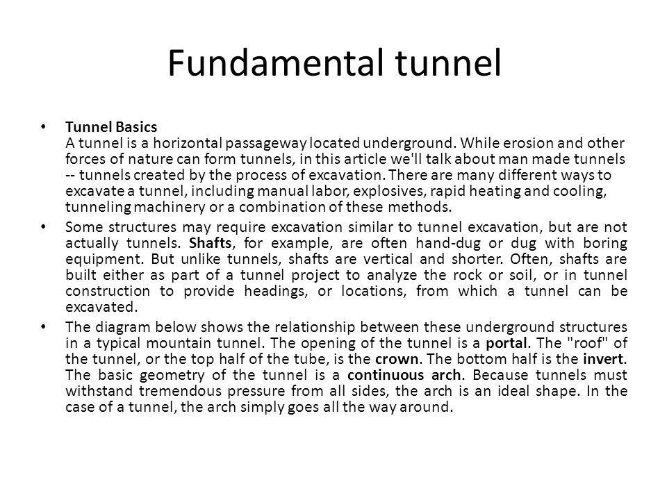 Fundamental tunnel