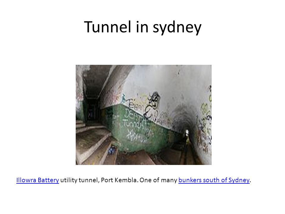 Tunnel in sydney Illowra Battery utility tunnel, Port Kembla. One of many bunkers south of Sydney.