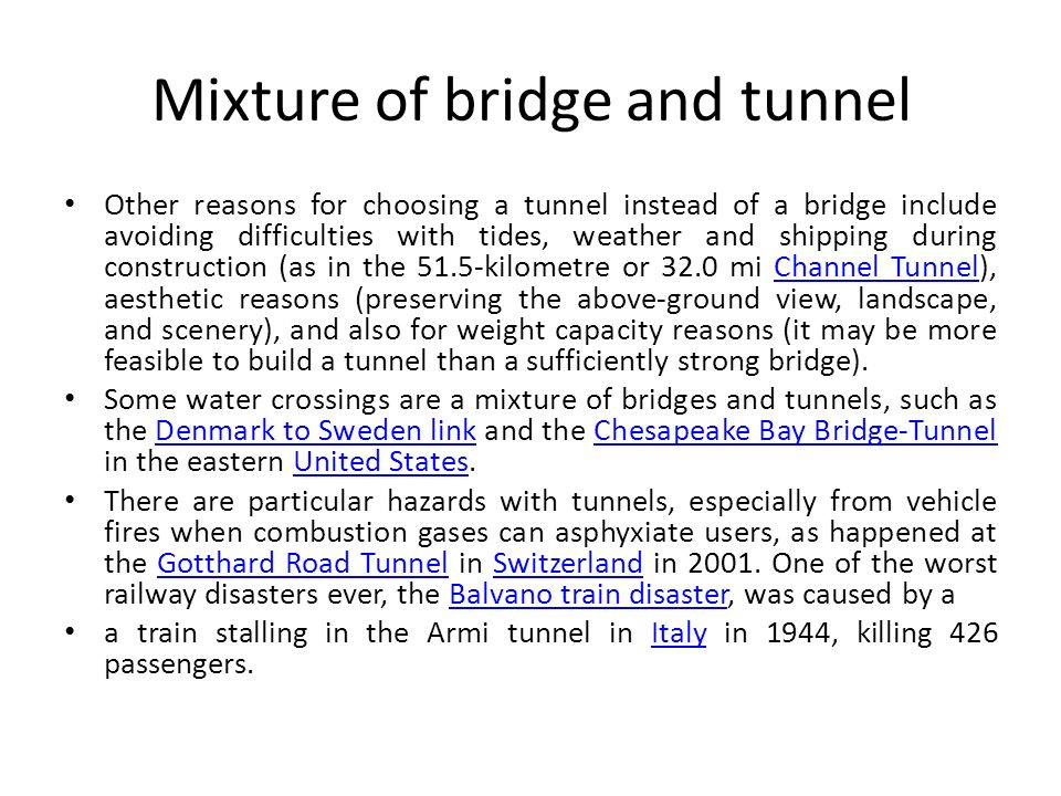 Mixture of bridge and tunnel