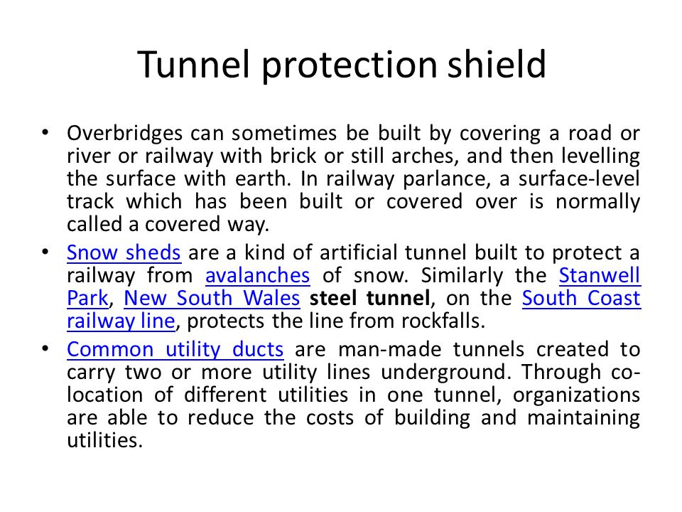 Tunnel protection shield