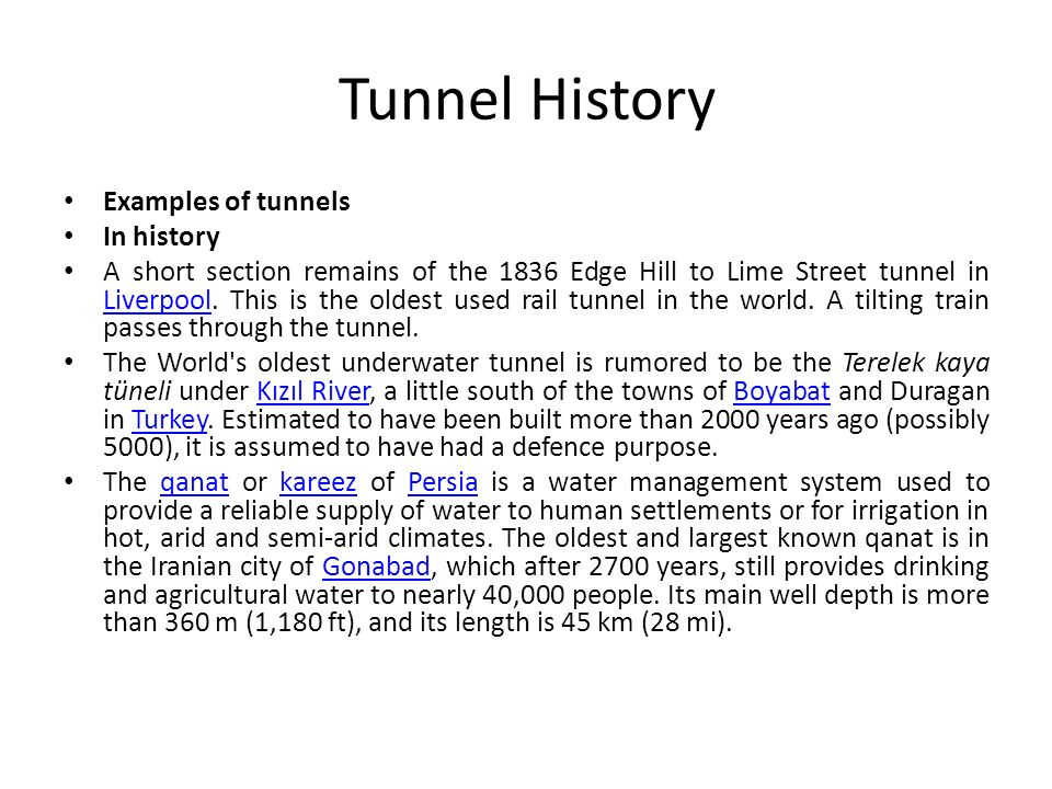 Tunnel History Examples of tunnels In history
