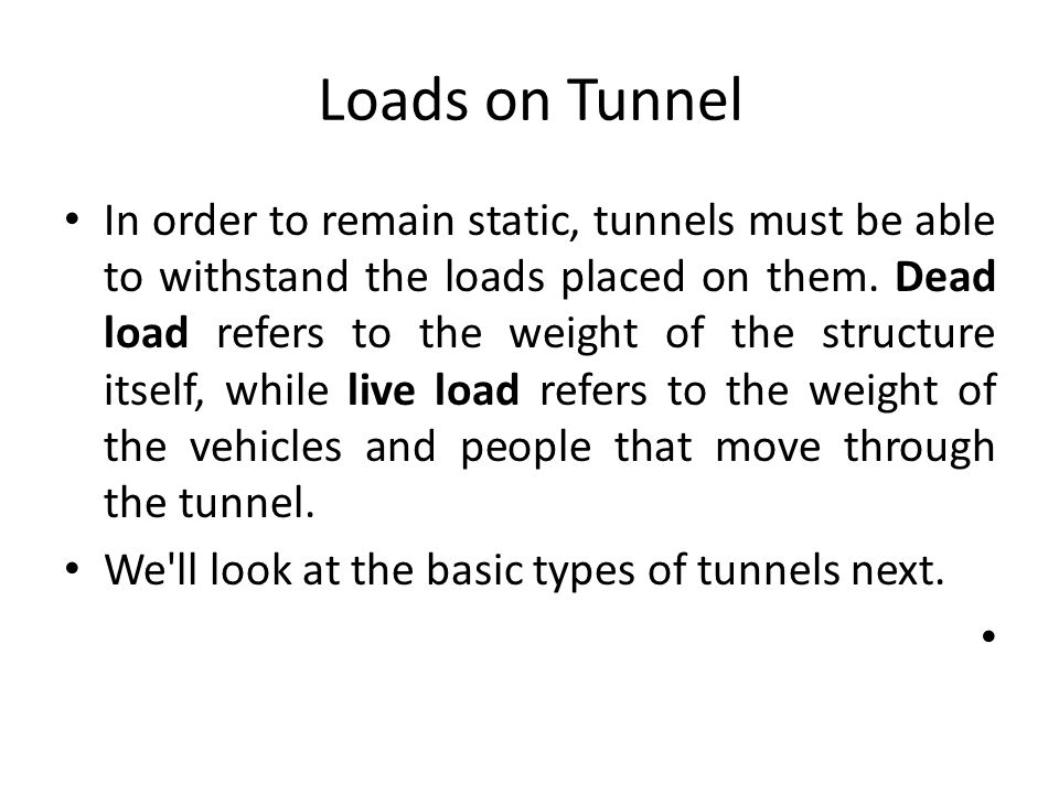 Loads on Tunnel