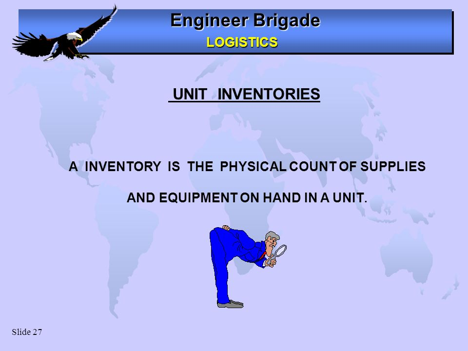 UNIT INVENTORIES AND EQUIPMENT ON HAND IN A UNIT.