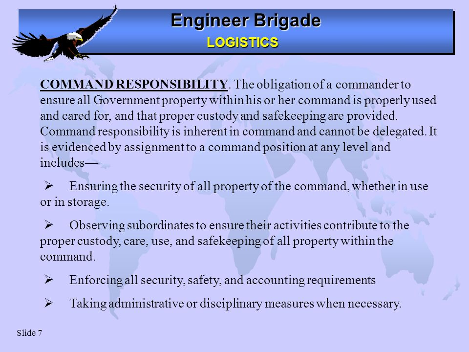 Responsibility for all property within their command
