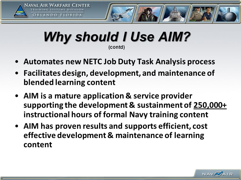 Why should I Use AIM (contd)