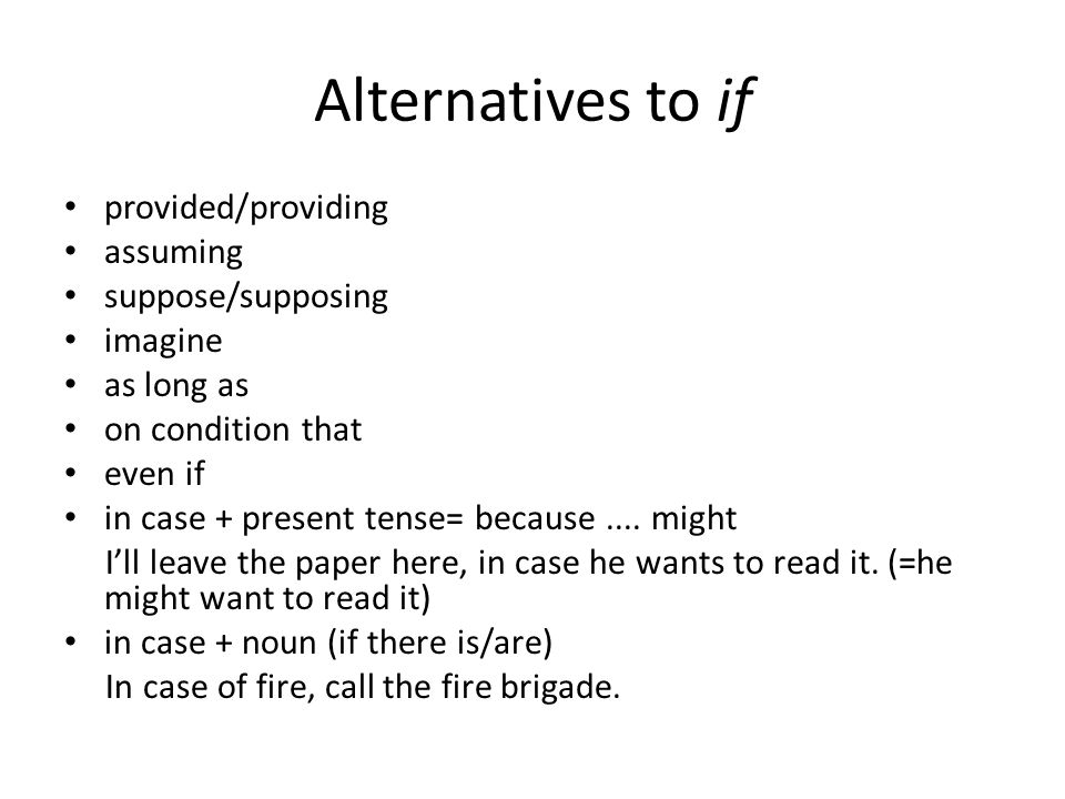 Alternatives to if provided/providing assuming suppose/supposing